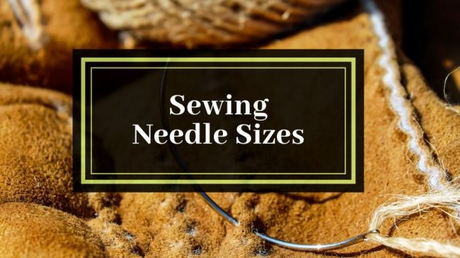Sewing Needle Sizes