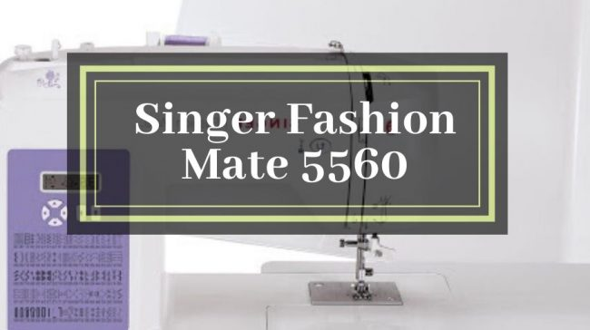 Singer Fashion Mate 5560 Review