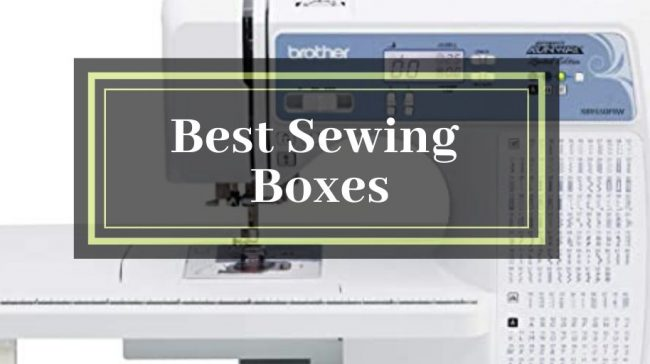 best sewing boxes